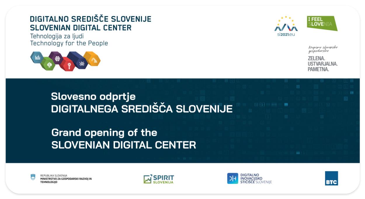 Slavnostno odprtje Digitalnega središča Slovenije