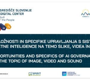 Priložnosti in specifike Upravljanja s sistemi umetne inteligence na temo slike, video in zvok